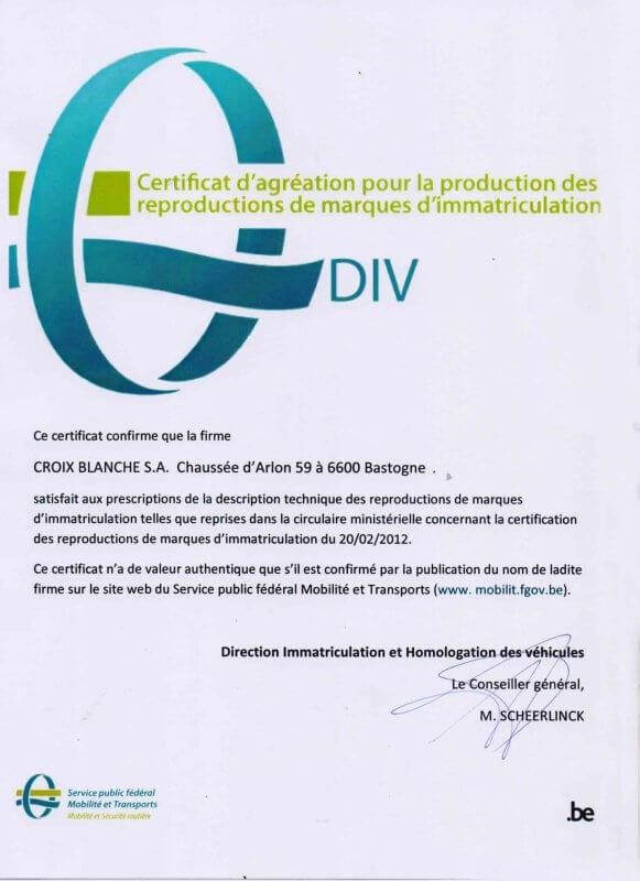 Certificat d'agréation pour la production des reproductions de marques d'immatriculation